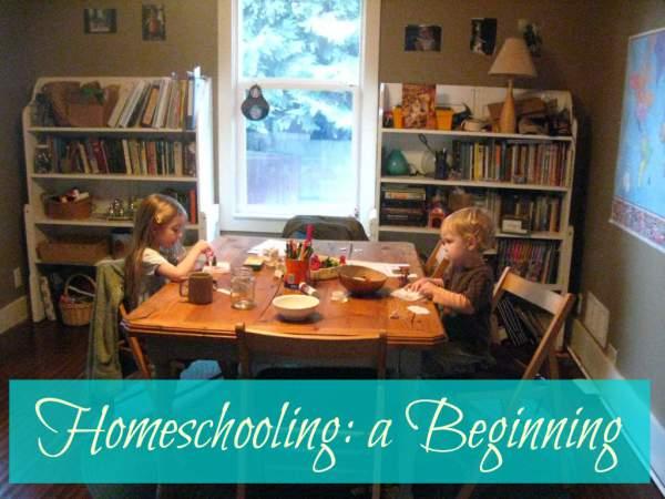Homeschooling: A Beginning