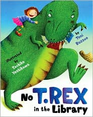 No T. Rex in the Library by Toni Buzzeo: Book Cover