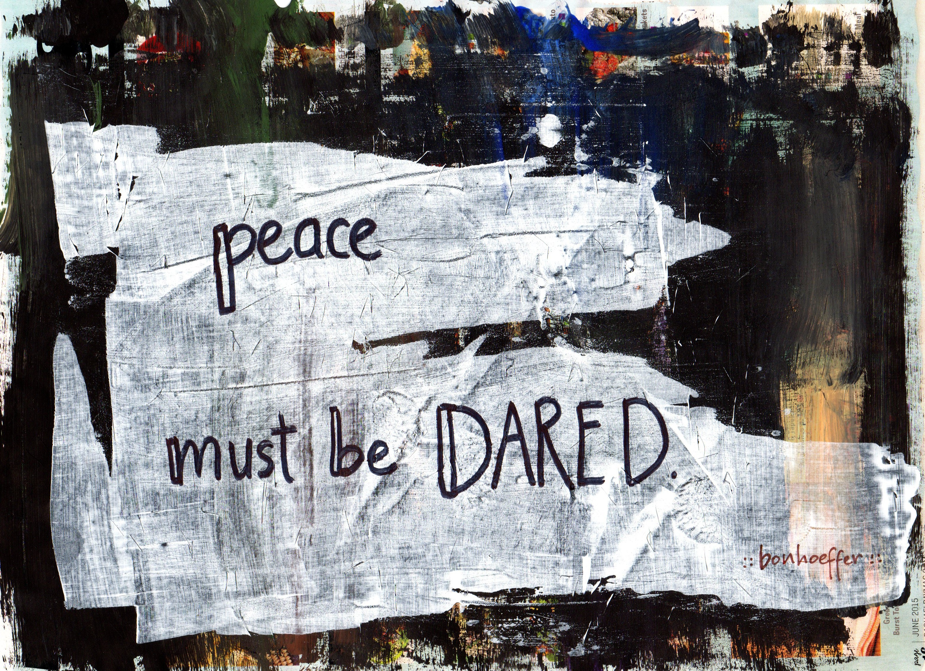 Peace Must Be Dared